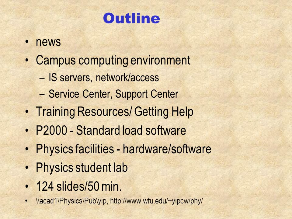 Physics Department Computing Overview 96' Ching-Wan Yip X