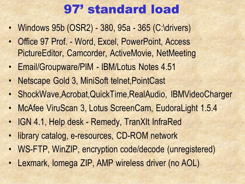 Future - others ThinkPad 385, 390. 1,000 freshman + 1,000 tech.