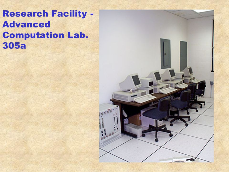Research Facility - Advanced Computation Lab. 305a