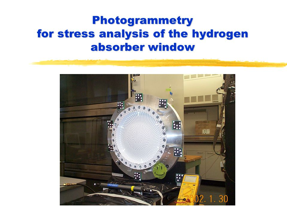 Photogrammetry for stress analysis of the hydrogen absorber window