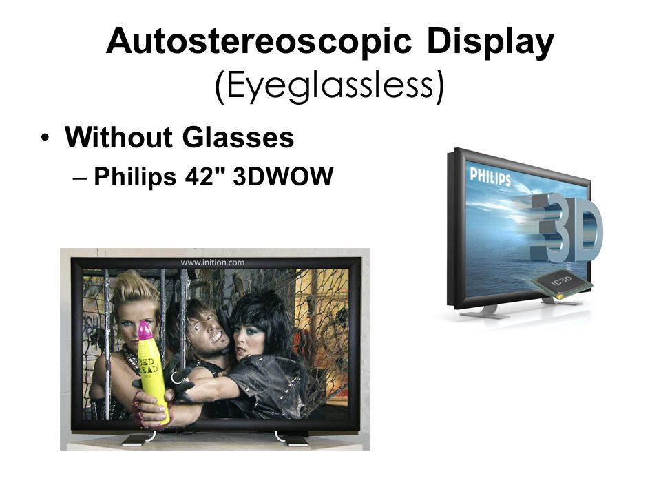 Autostereoscopic Display ( Eyeglassless) Without Glasses –Philips 42