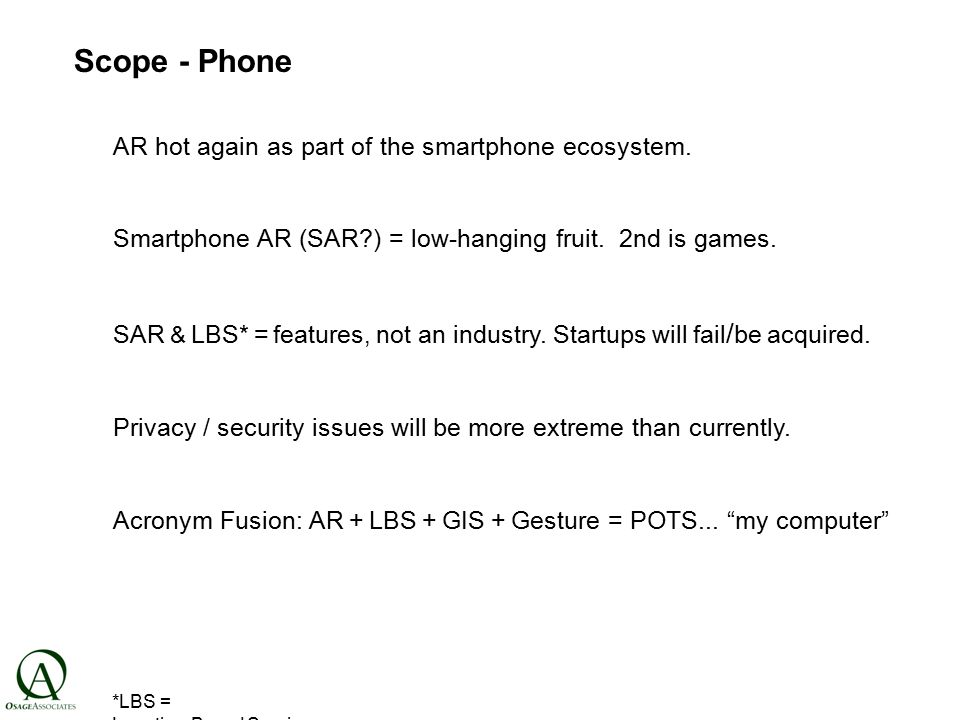 Scope - Phone AR hot again as part of the smartphone ecosystem.
