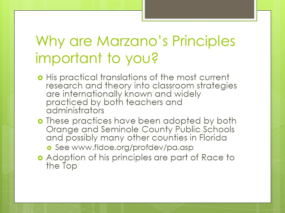 Why are Marzano's Principles important to you.