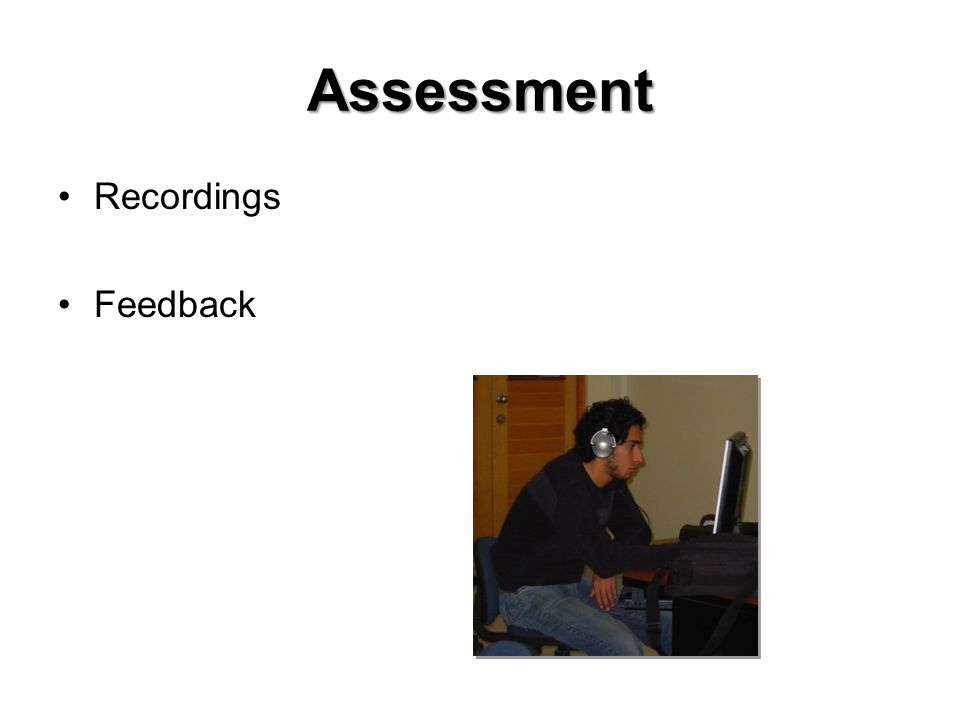 Assessment Recordings Feedback