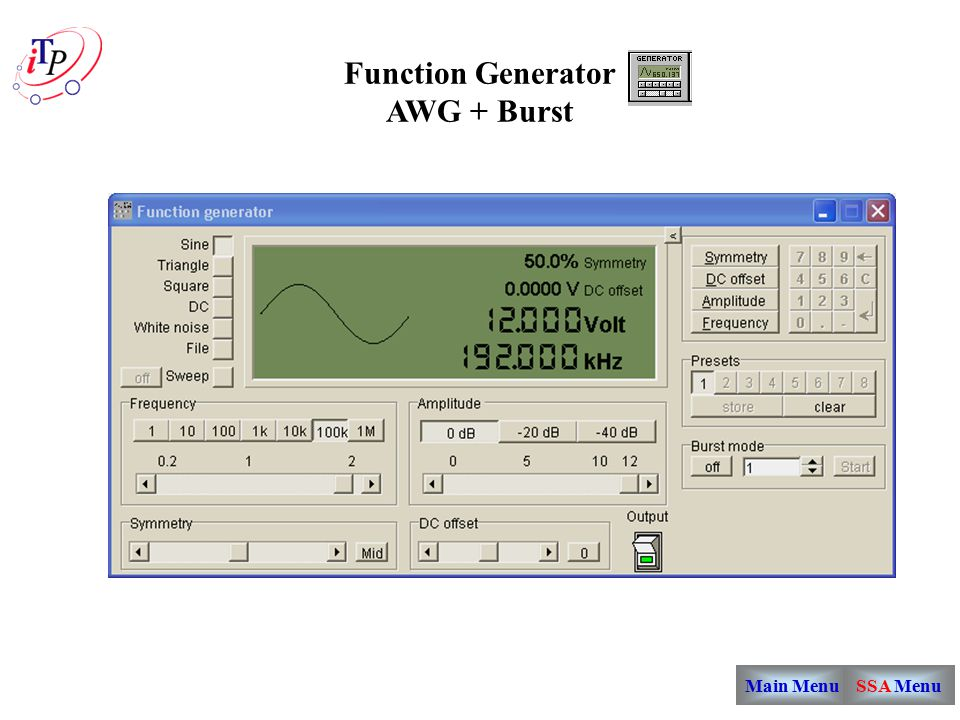 Main Menu Function Generator AWG + Burst SSA Menu