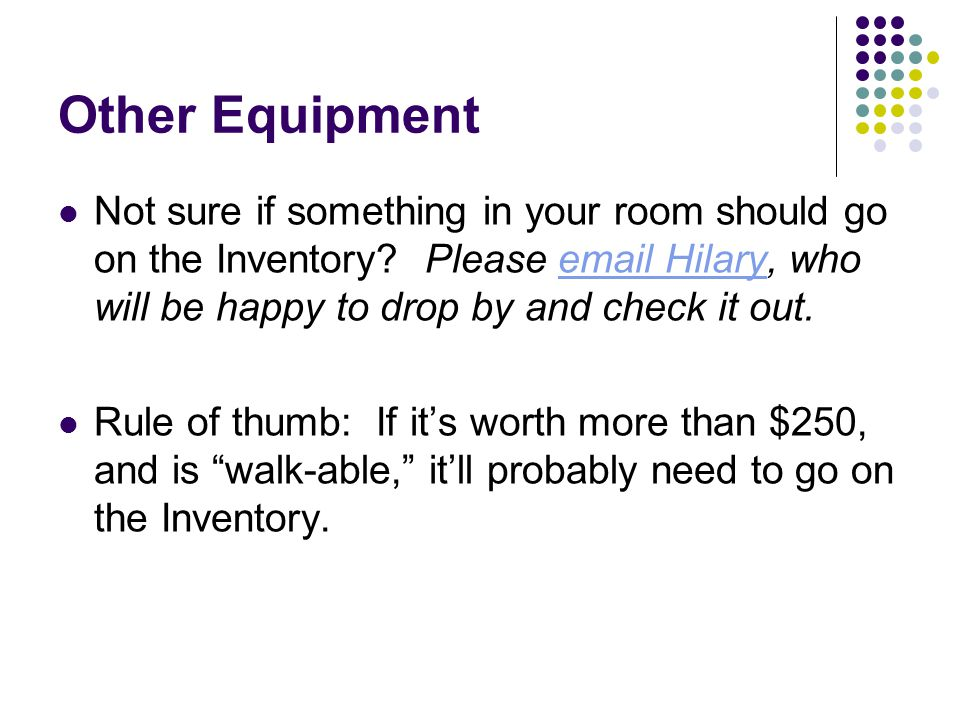 Other Equipment Not sure if something in your room should go on the Inventory.