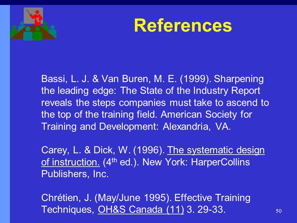 50 Bassi, L. J. & Van Buren, M. E. (1999).
