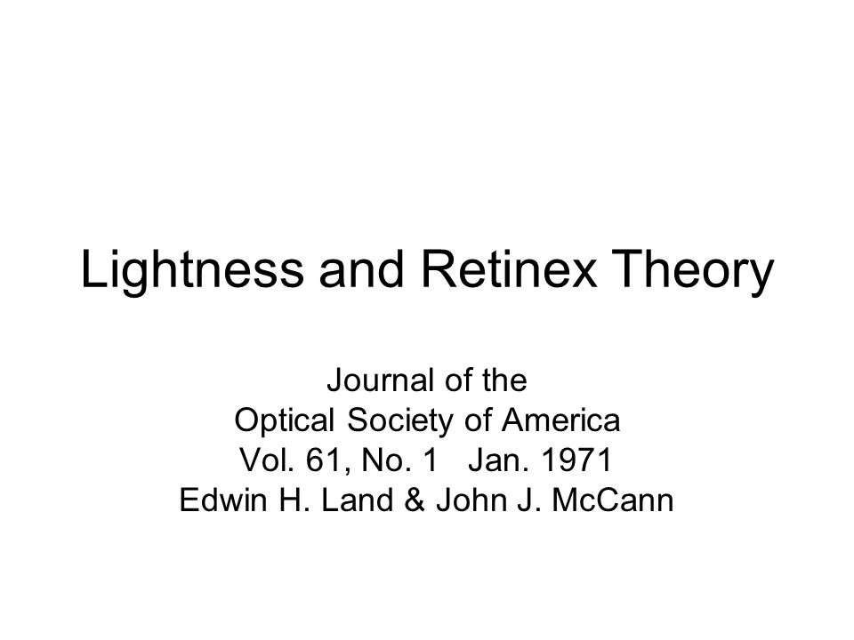 Lightness and Retinex Theory Journal of the Optical Society of America Vol.