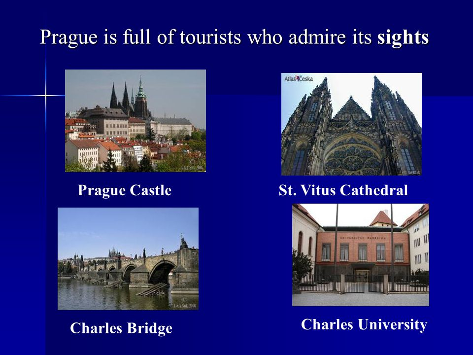 Prague is full of tourists who admire its sights Prague CastleSt.