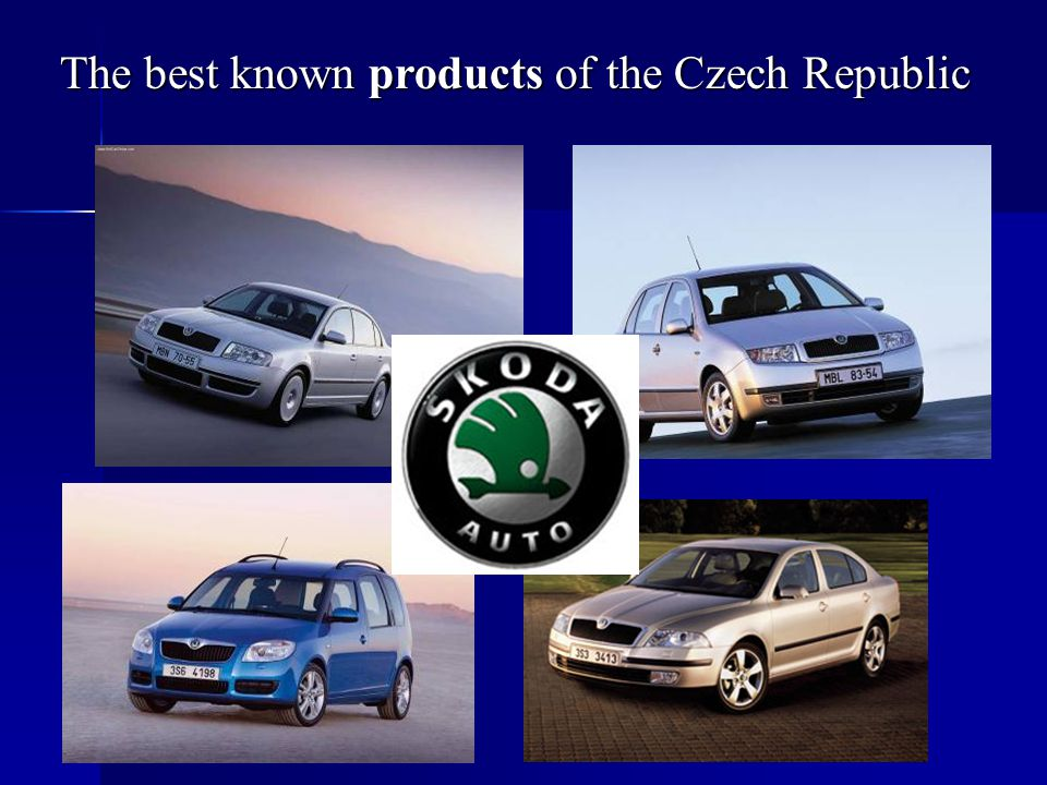 The best known products of the Czech Republic