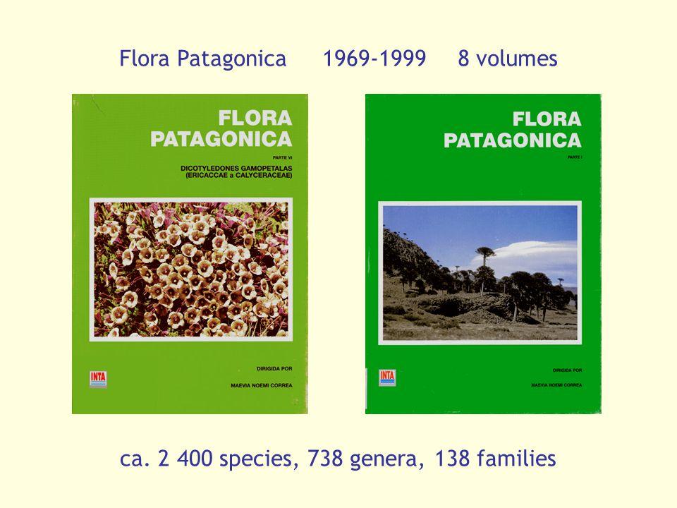 Flora Patagonica1969-19998 volumes ca. 2 400 species, 738 genera, 138 families