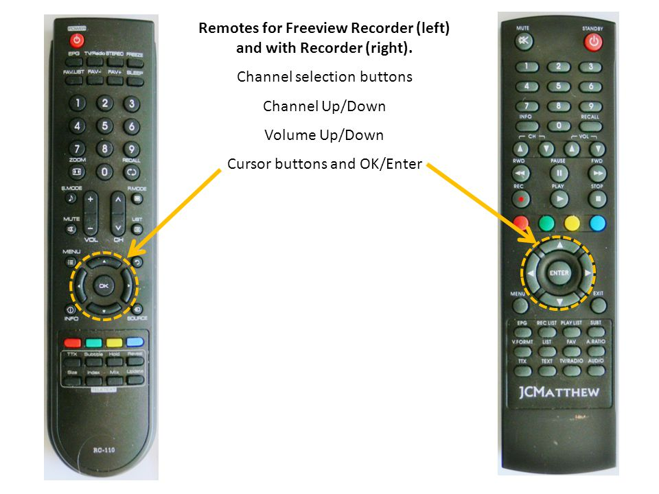 Remotes for Freeview Recorder (left) and with Recorder (right).