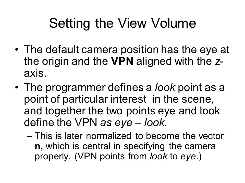 Camera with Arbitrary Orientation and Position (5) These terms can be used with a camera as well.
