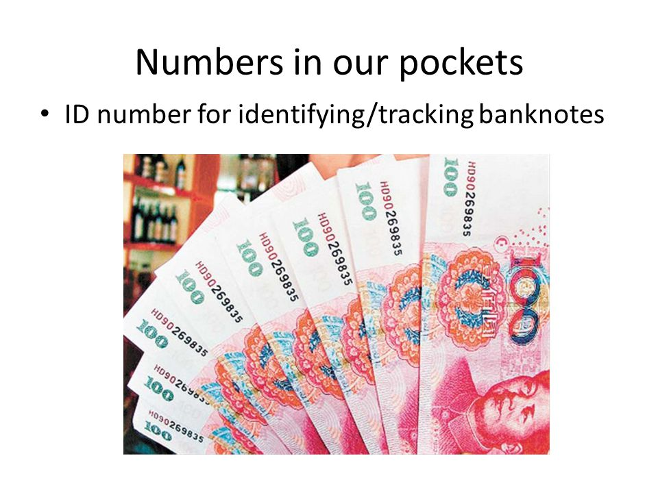Numbers in our pockets ID number for identifying/tracking banknotes