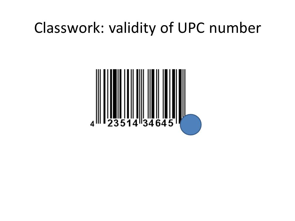 Classwork: validity of UPC number
