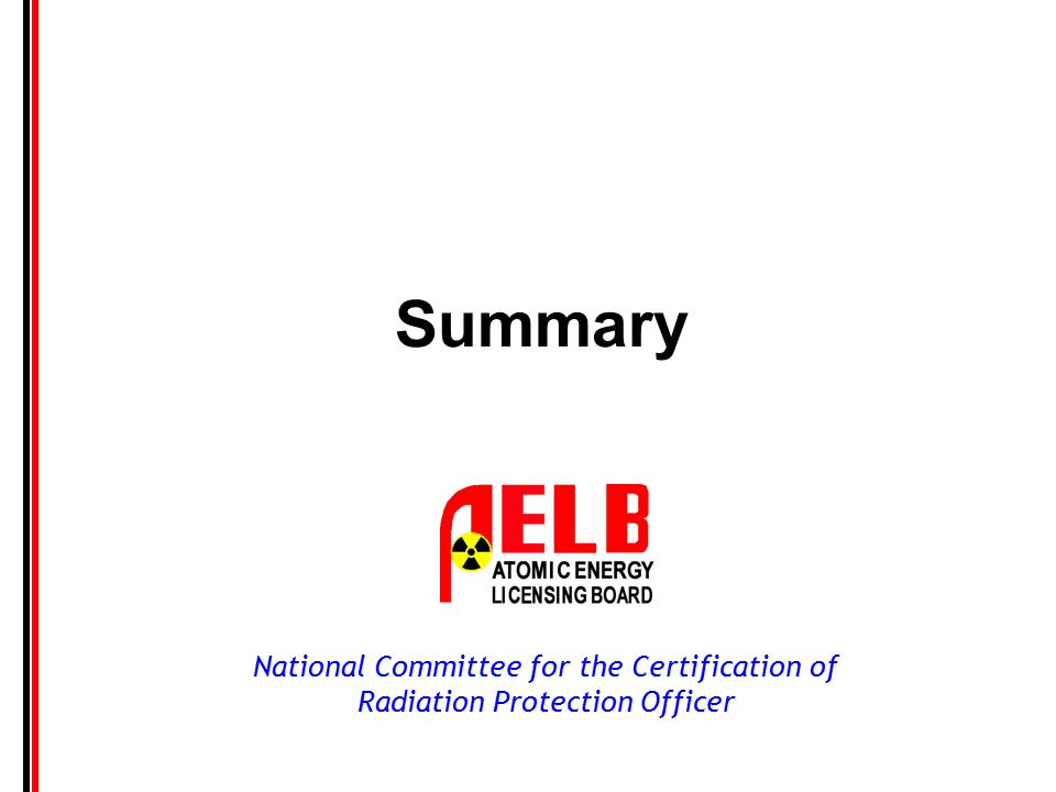 National Committee for the Certification of Radiation Protection Officer Summary