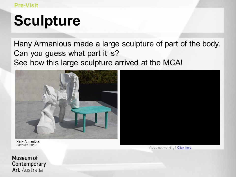 Sculpture Hany Armanious made a large sculpture of part of the body. Can you guess what part it is? See how this large sculpture arrived at the MCA! P