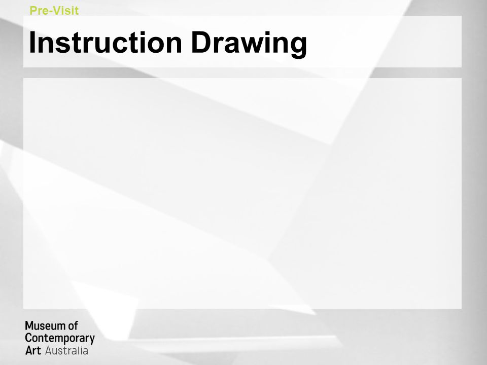 Instruction Drawing Pre-Visit