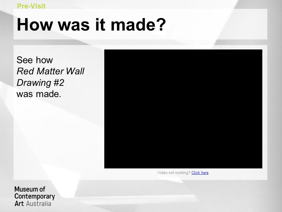 How was it made. See how Red Matter Wall Drawing #2 was made.