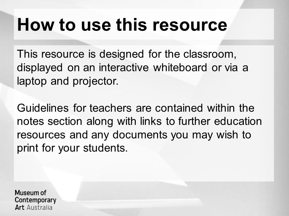 How to use this resource This resource is designed for the classroom, displayed on an interactive whiteboard or via a laptop and projector.