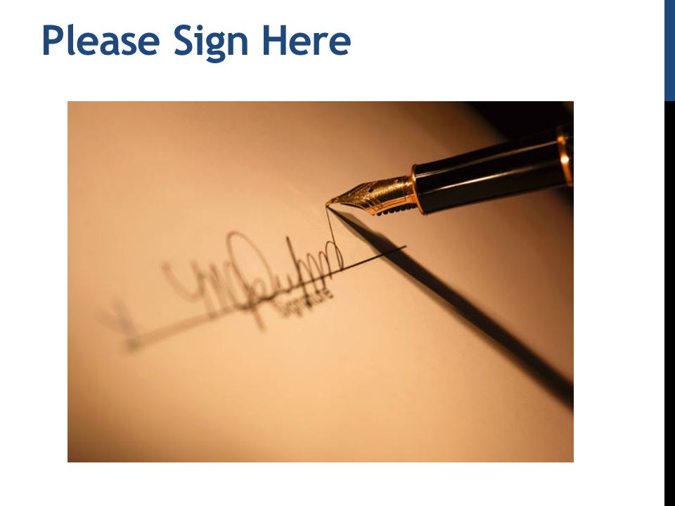 Please Sign Here