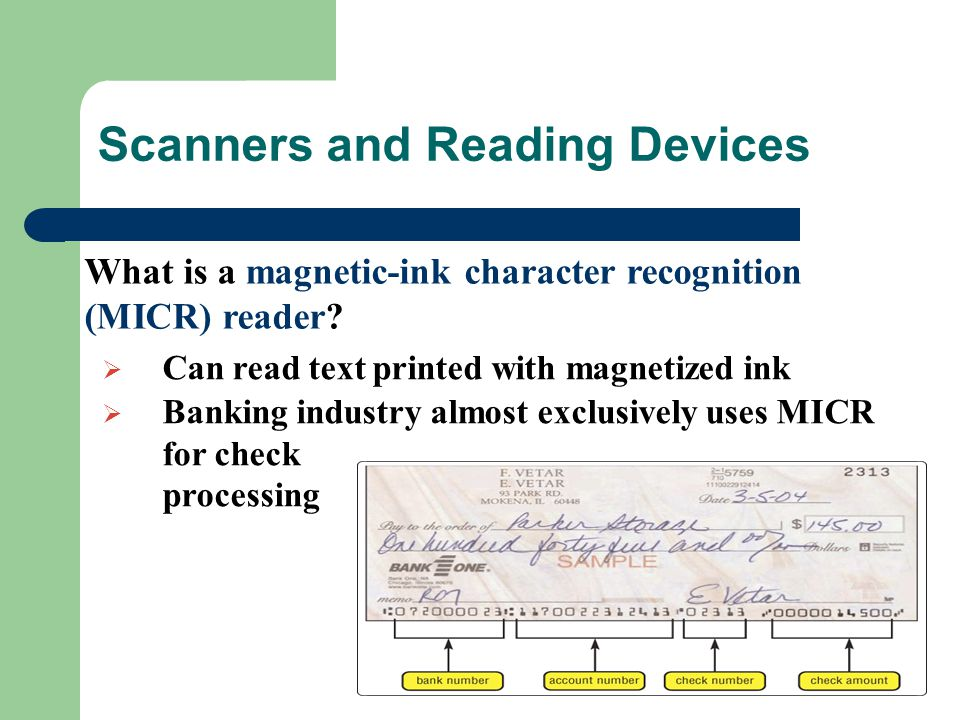 What is a magnetic-ink character recognition (MICR) reader.