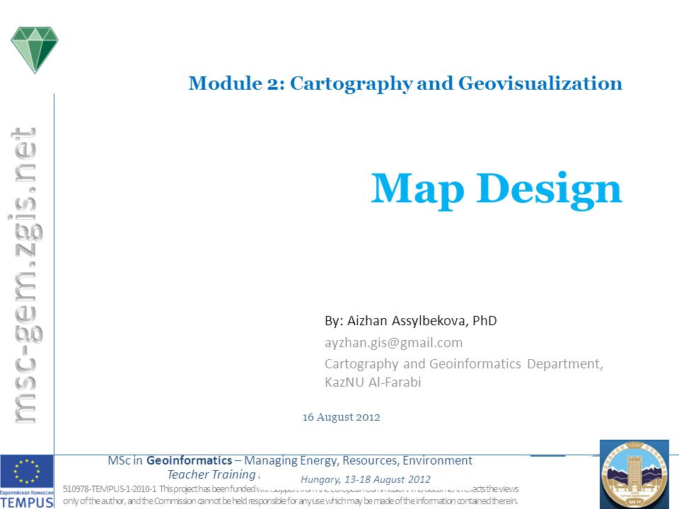 MSc in Geoinformatics – Managing Energy, Resources, Environment Teacher Training Dushanbe, 25.9.