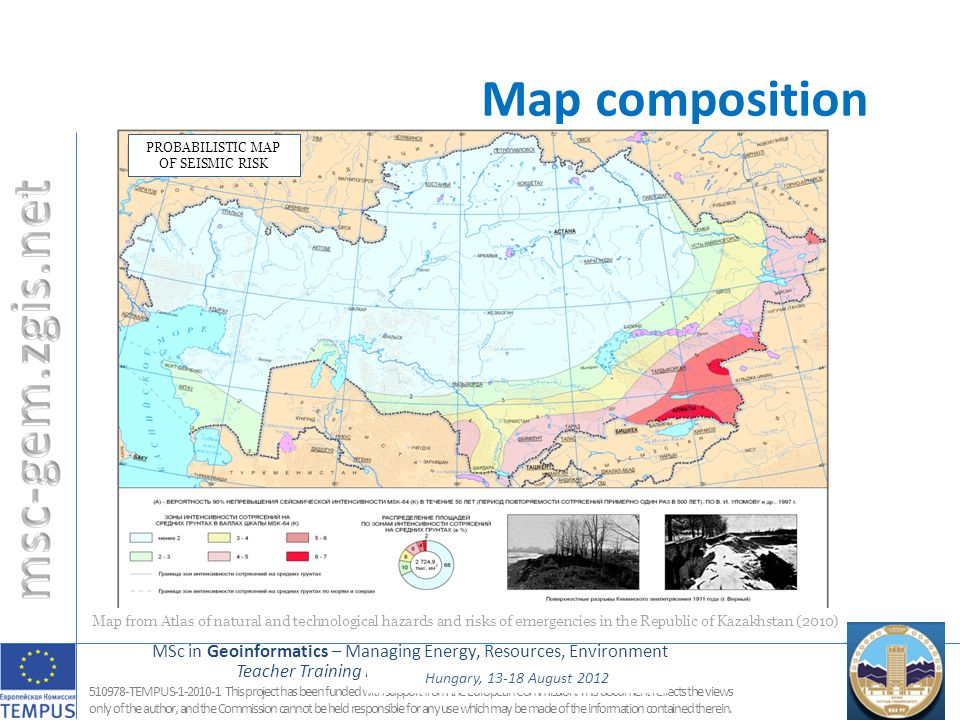 MSc in Geoinformatics – Managing Energy, Resources, Environment Teacher Training Dushanbe, 25.9. – 1.10.2011 16 510978-TEMPUS-1-2010-1 This project ha