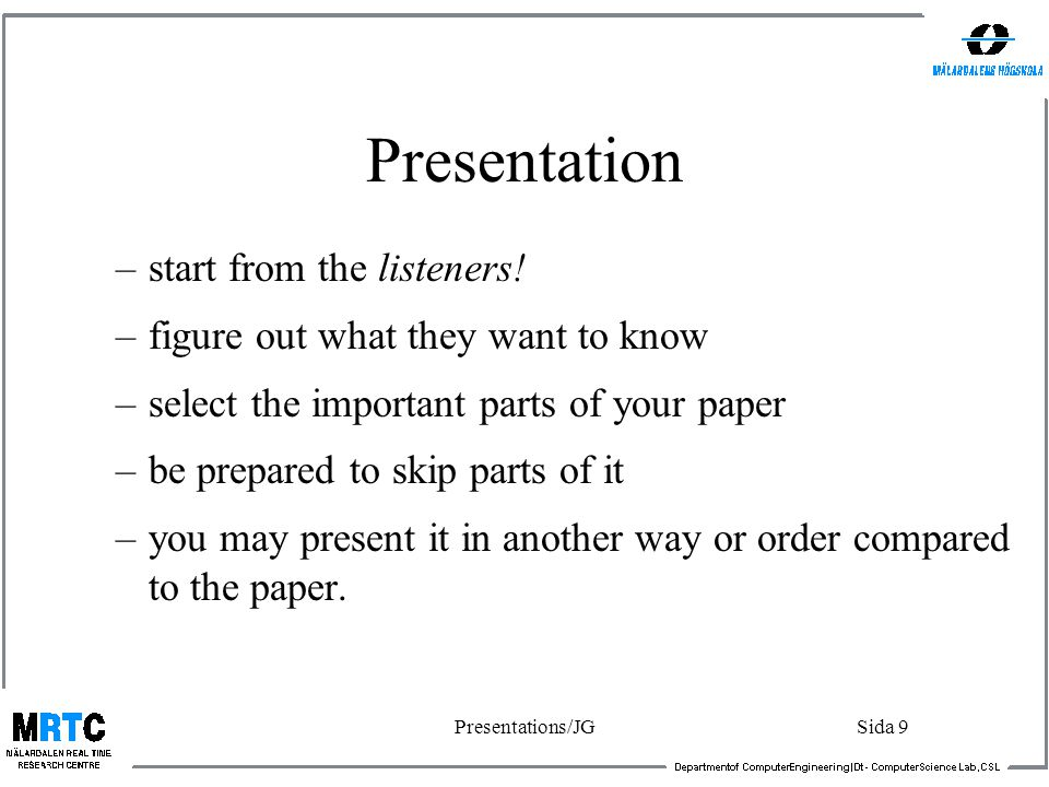 Presentations/JGSida 9 Presentation –start from the listeners.
