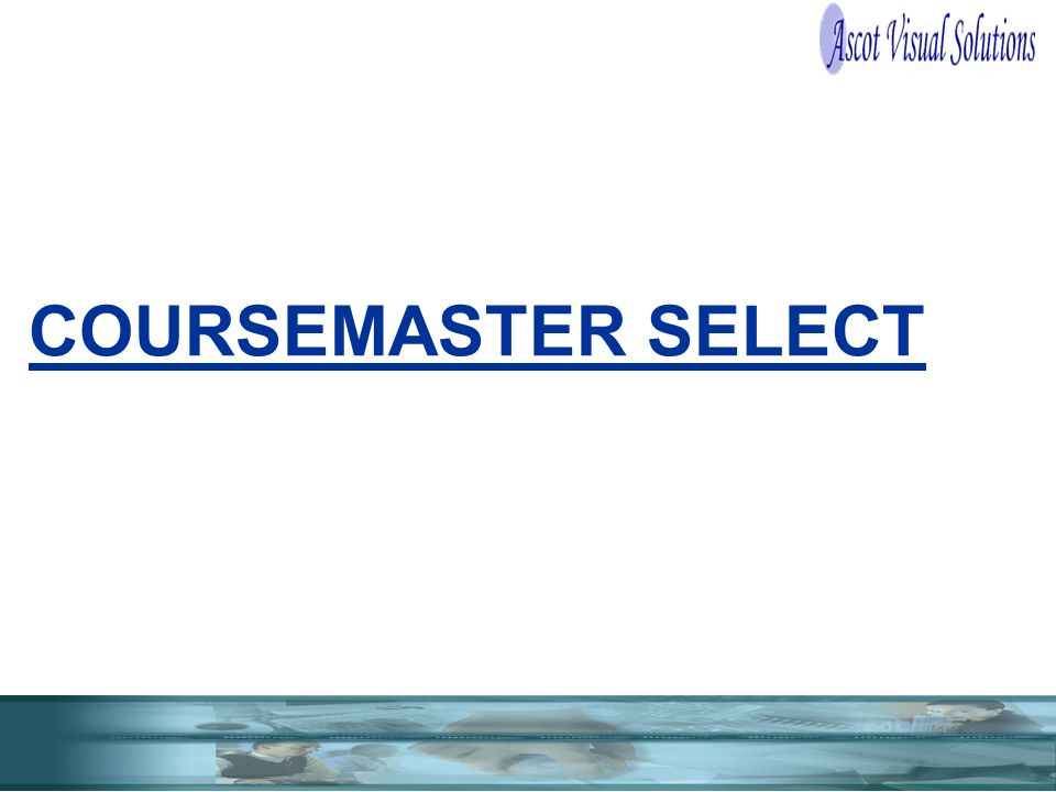 COURSEMASTER SELECT