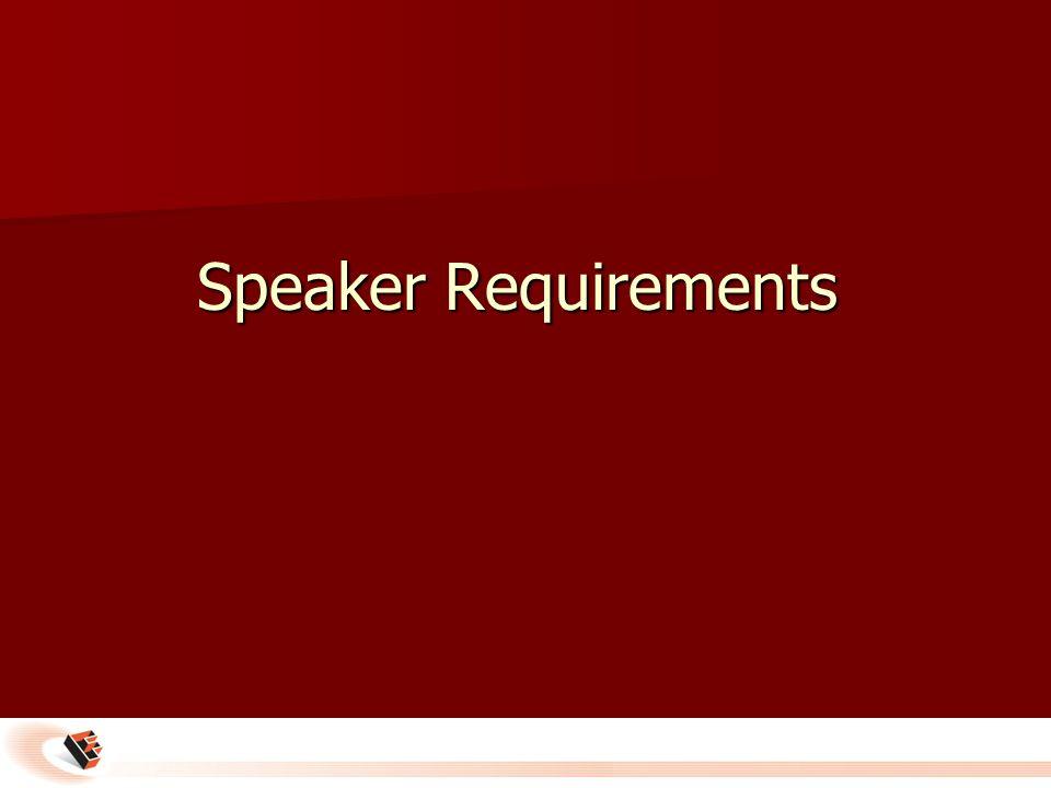 Speaker Requirements