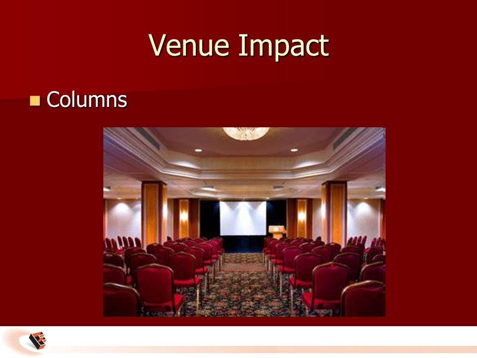 Venue Impact Columns Columns