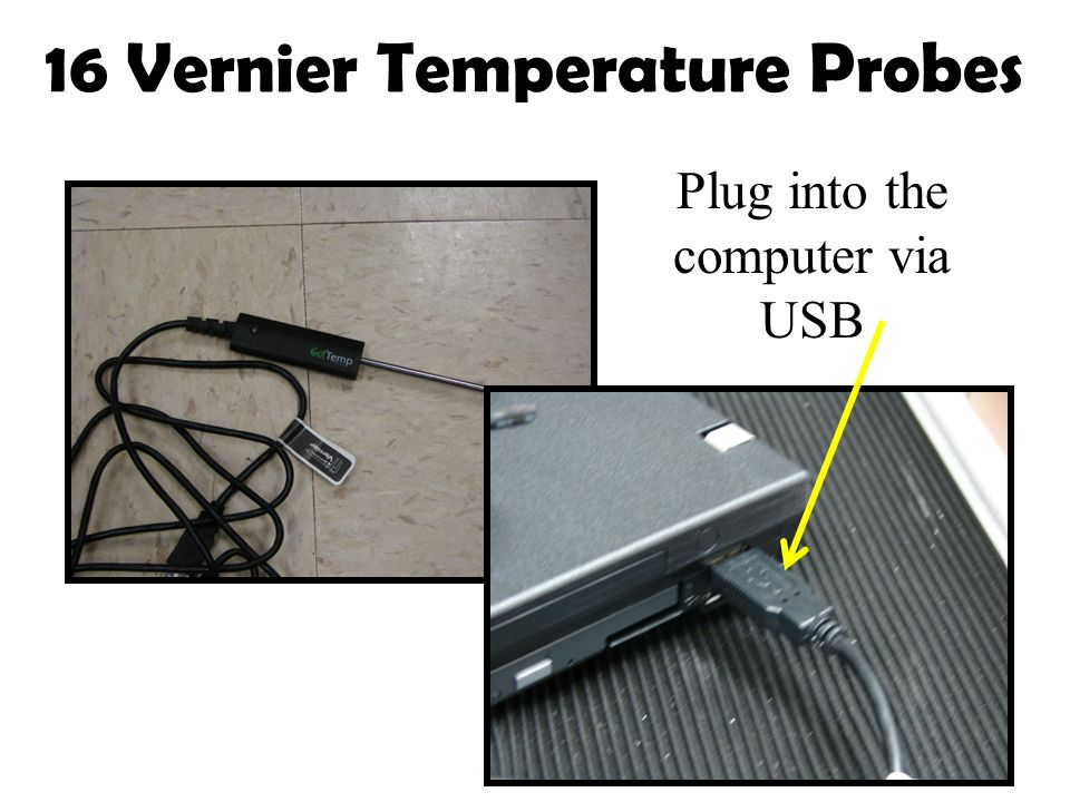 Plug into the computer via USB 16 Vernier Temperature Probes