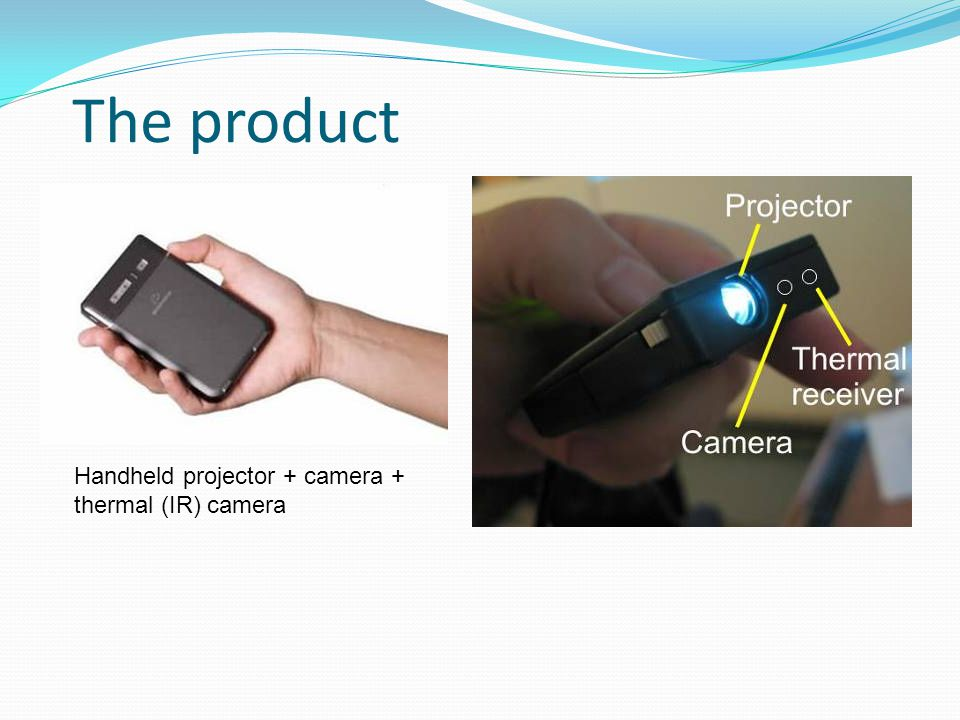 The product Handheld projector + camera + thermal (IR) camera