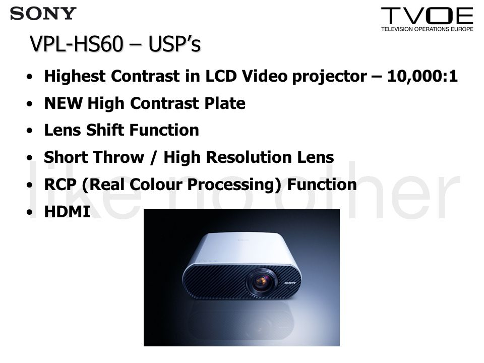 VPL-HS60 – USP's Highest Contrast in LCD Video projector – 10,000:1 NEW High Contrast Plate Lens Shift Function Short Throw / High Resolution Lens RCP