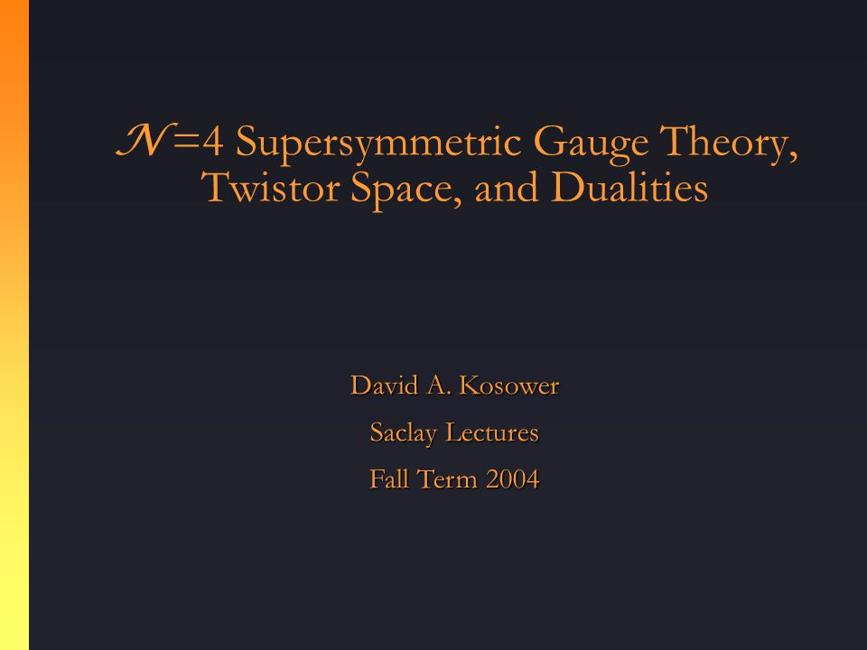 N =4 Supersymmetric Gauge Theory, Twistor Space, and Dualities David A.