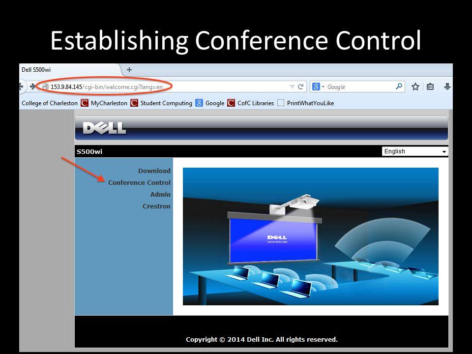 Establishing Conference Control