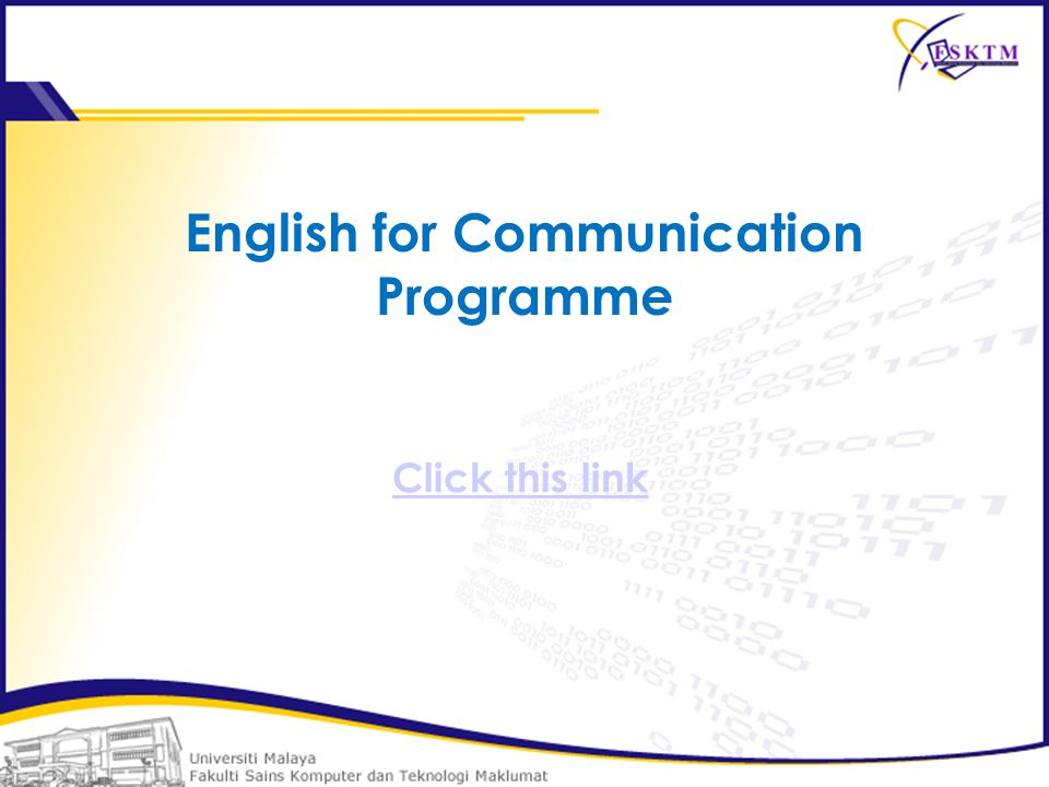 English for Communication Programme Click this link