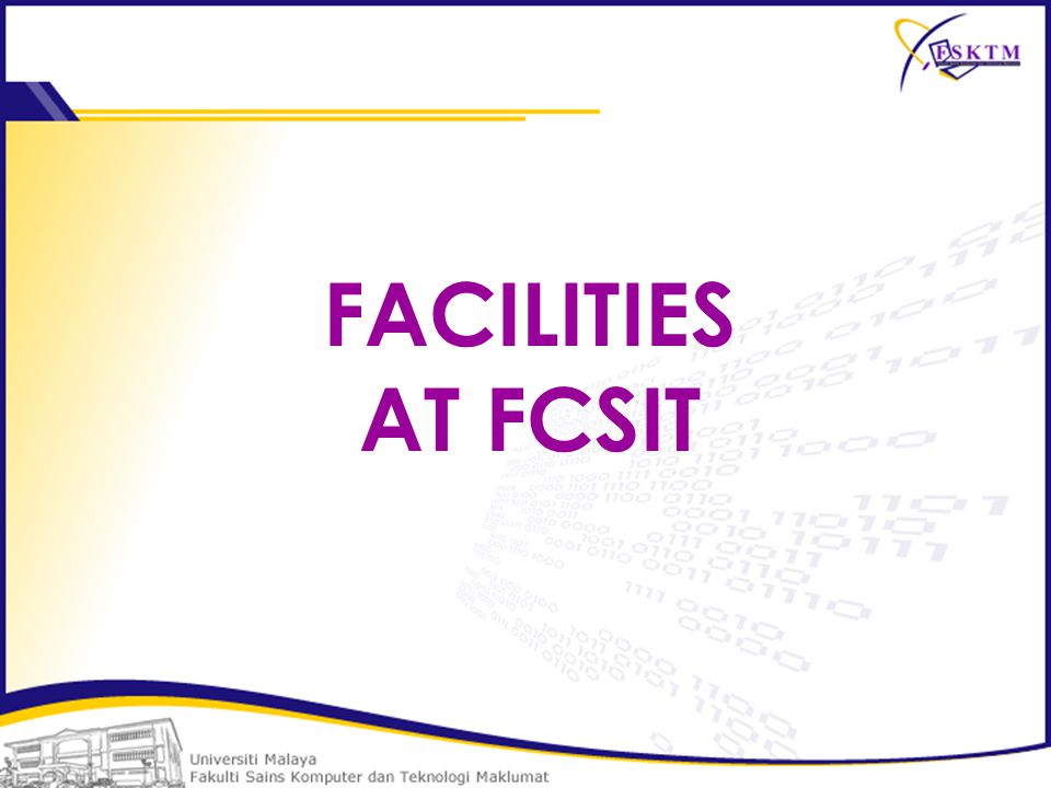 FACILITIES AT FCSIT