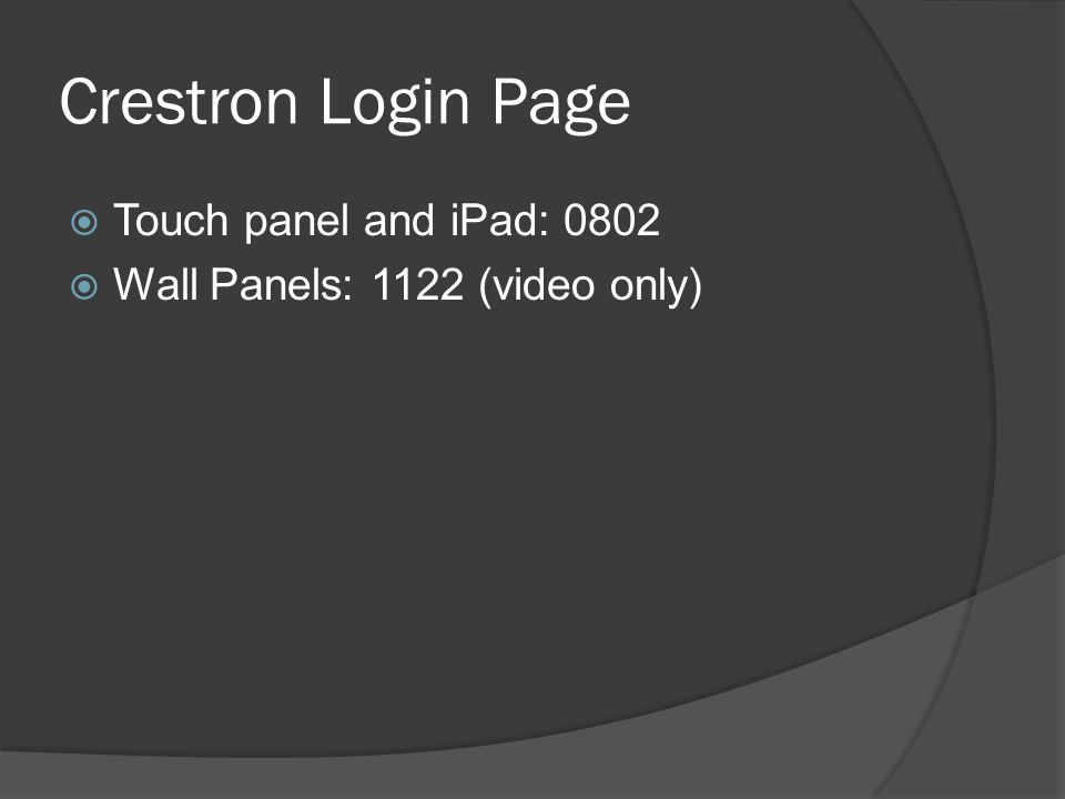  Touch panel and iPad: 0802  Wall Panels: 1122 (video only)