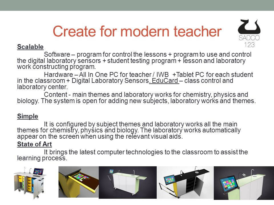 1.AIOPC* teacher with Doc camera connected to projector and interactive white board (IWB).