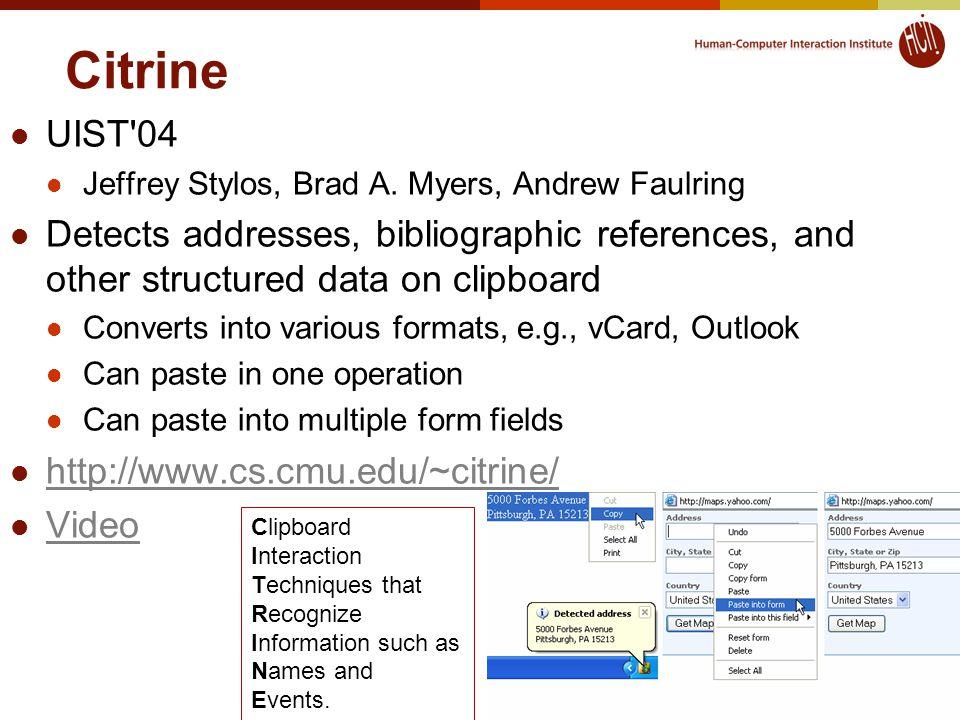 Citrine UIST 04 Jeffrey Stylos, Brad A.