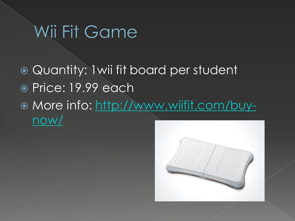  Quantity: 1  Price: $150  More info: http://www.nintendo.com/wiihttp://www.nintendo.com/wii
