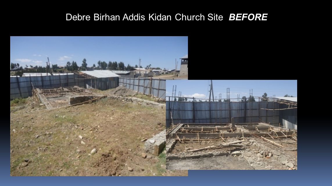 Debre Birhan Addis Kidan Church Site BEFORE