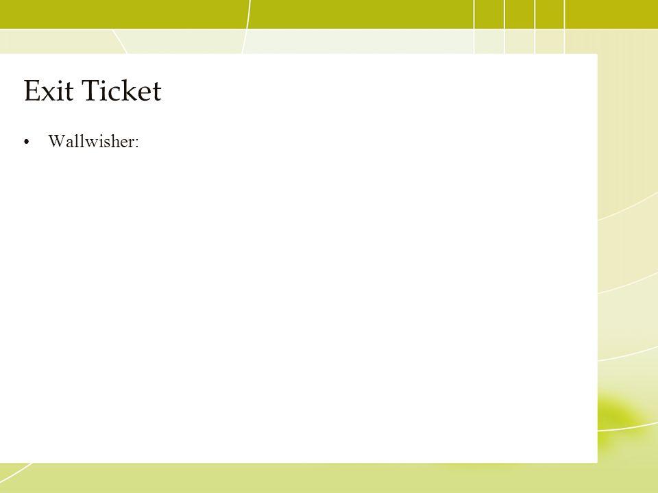 Exit Ticket Wallwisher:
