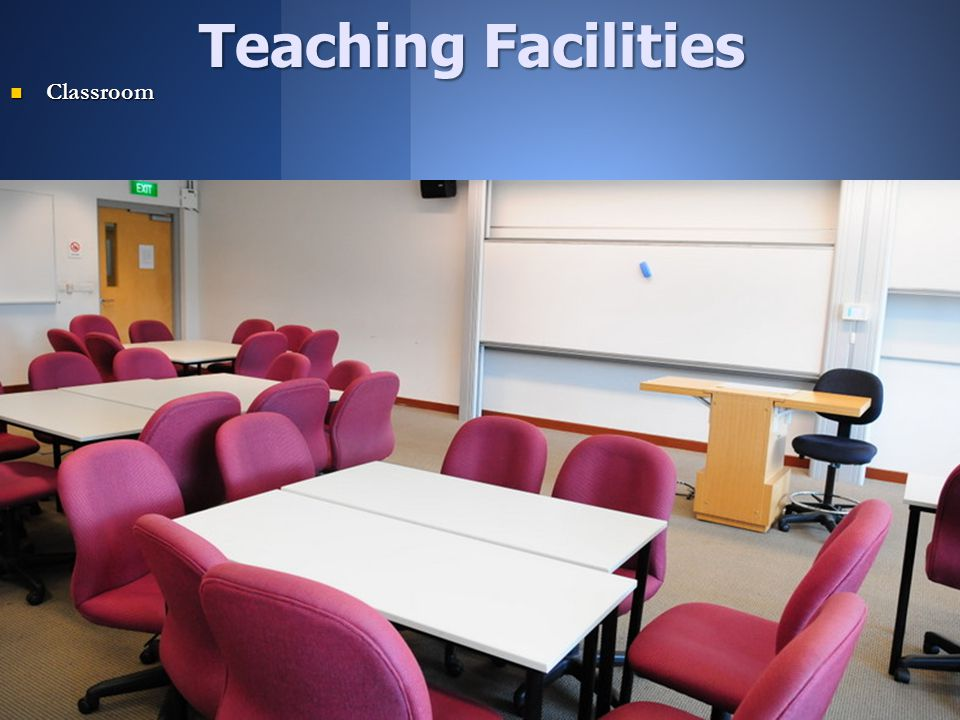 Teaching Facilities Classroom Classroom
