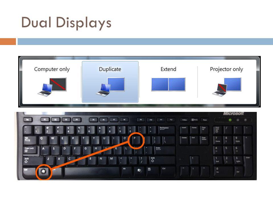 Dual Displays