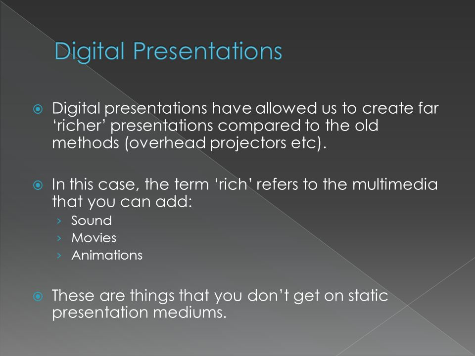  Basic things: › Text › Images  These things can be found in all types of presentation.