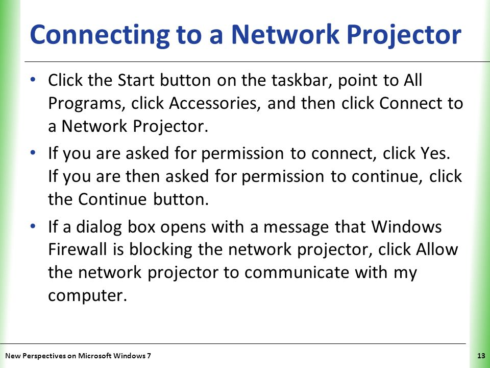 XP Connecting to a Network Projector Select Search for a projector (recommended) or Enter the projector network address.