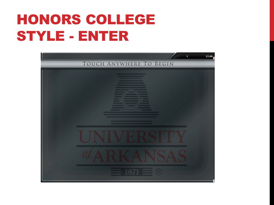 HONORS COLLEGE STYLE - ENTER